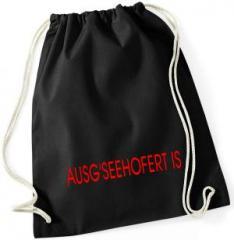 """Zum Sportbeutel """"Ausg'Seehofert is"""" für 8,00 € gehen."""