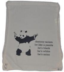 "Zum Sportbeutel ""destroy racism - be like a panda"" für 8,00 € gehen."