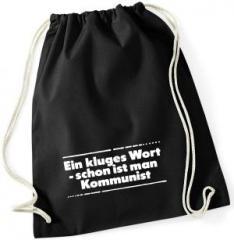 """Zum Sportbeutel """"Ein kluges Wort - schon ist man Kommunist"""" für 8,00 € gehen."""