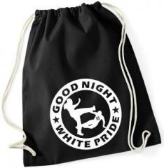 """Zum Sportbeutel """"Good Night White Pride (dicker Rand)"""" für 7,80 € gehen."""