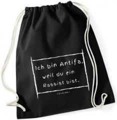 """Zum Sportbeutel """"Ich bin Antifa, weil du ein Rassist bist"""" für 9,75 € gehen."""