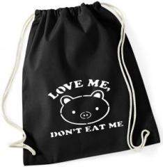 """Zum Sportbeutel """"Love Me - Don't Eat Me"""" für 8,00 € gehen."""