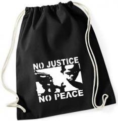 """Zum Sportbeutel """"No Justice - No Peace"""" für 7,80 € gehen."""