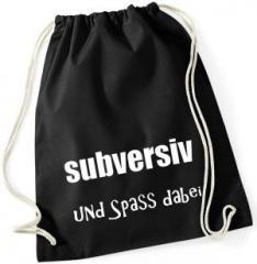 """Zum Sportbeutel """"subversiv und Spass dabei"""" für 8,00 € gehen."""