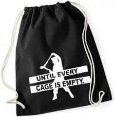 """Zum Sportbeutel """"Until every cage is empty"""" für 7,80 € gehen."""