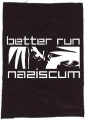 """Zum Rückenaufnäher """"better run naziscum"""" für 3,00 € gehen."""