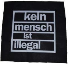 """Zum Rückenaufnäher """"kein mensch ist illegal"""" für 2,92 € gehen."""