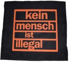 """Zum Rückenaufnäher """"Kein Mensch ist illegal (orange)"""" für 3,00 € gehen."""