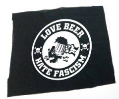 """Zum Rückenaufnäher """"Love Beer Hate Fascism"""" für 3,00 € gehen."""