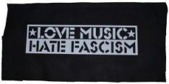 """Zum Rückenaufnäher """"Love Music Hate Fascism"""" für 2,92 € gehen."""