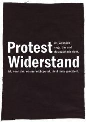 """Zum Rückenaufnäher """"Protest ist, wenn ich sage, das und das passt mir nicht. Widerstand ist, wenn das, was mir nicht passt, nicht mehr geschieht."""" für 3,00 € gehen."""