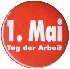 """Zum 37mm Magnet-Button """"1. Mai - Tag der Arbeit"""" für 2,50 € gehen."""
