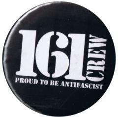 """Zum 37mm Magnet-Button """"161 Crew - Proud to be Antifascist"""" für 2,44 € gehen."""