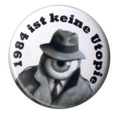 """Zum 37mm Magnet-Button """"1984 ist keine Utopie"""" für 2,50 € gehen."""