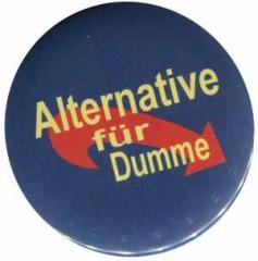 """Zum 37mm Magnet-Button """"Alternative für Dumme"""" für 2,50 € gehen."""