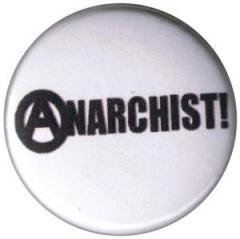 """Zum 37mm Magnet-Button """"Anarchist! (schwarz/weiß)"""" für 2,44 € gehen."""
