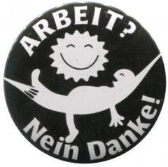 """Zum 37mm Magnet-Button """"Arbeit? Nein Danke! (Hängematte)"""" für 2,50 € gehen."""