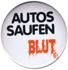 """Zum 37mm Magnet-Button """"Autos saufen Blut"""" für 2,50 € gehen."""