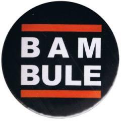 """Zum 37mm Magnet-Button """"BAMBULE"""" für 2,50 € gehen."""