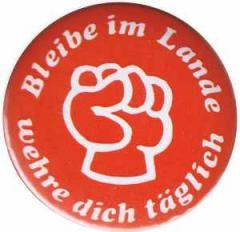 """Zum 37mm Magnet-Button """"Bleibe im Lande - wehre dich täglich"""" für 2,50 € gehen."""