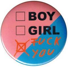 """Zum 37mm Magnet-Button """"boy girl fuck you"""" für 2,00 € gehen."""