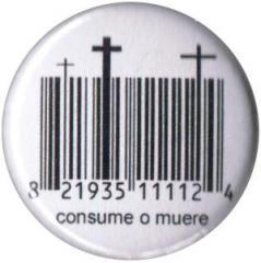 """Zum 37mm Magnet-Button """"Consume o muere"""" für 2,50 € gehen."""