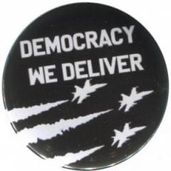 """Zum 37mm Magnet-Button """"Democracy we deliver"""" für 2,50 € gehen."""