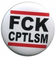 """Zum 37mm Magnet-Button """"FCK CPTLSM"""" für 2,50 € gehen."""