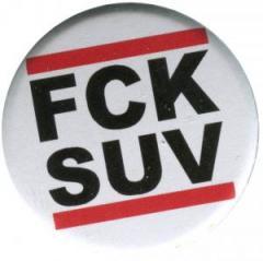 """Zum 37mm Magnet-Button """"FCK SUV"""" für 2,44 € gehen."""