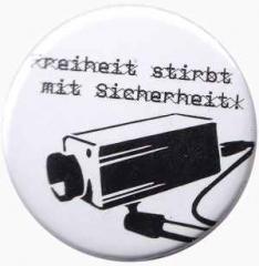 """Zum 37mm Magnet-Button """"Freiheit stirbt mit Sicherheit"""" für 2,50 € gehen."""