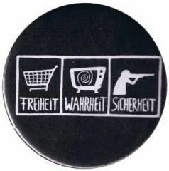 """Zum 37mm Magnet-Button """"Freiheit - Wahrheit - Sicherheit"""" für 2,50 € gehen."""