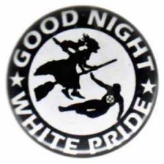 """Zum 37mm Magnet-Button """"Good night white pride - Hexe"""" für 2,50 € gehen."""