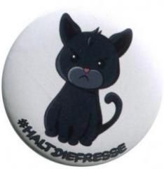 """Zum 37mm Magnet-Button """"#haltdiefresse Katze"""" für 2,50 € gehen."""