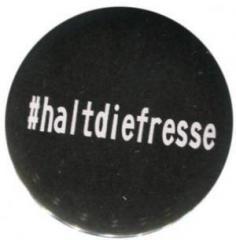 """Zum 37mm Magnet-Button """"#haltdiefresse"""" für 2,50 € gehen."""