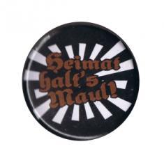"""Zum 37mm Magnet-Button """"Heimat halt's Maul"""" für 2,50 € gehen."""