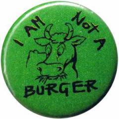 "Zum 37mm Magnet-Button ""I am not a burger"" für 2,50 € gehen."