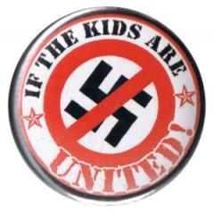 """Zum 37mm Magnet-Button """"If the kids are united (Durchgestrichenes Hakenkreuz)"""" für 2,50 € gehen."""