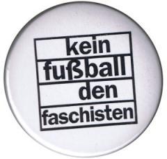 """Zum 37mm Magnet-Button """"Kein Fußball den Faschisten"""" für 2,50 € gehen."""