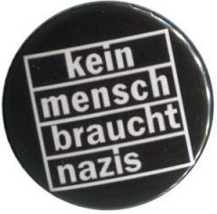 """Zum 37mm Magnet-Button """"kein mensch braucht nazis"""" für 2,50 € gehen."""