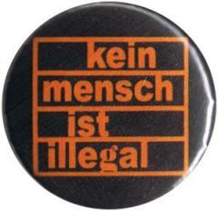 """Zum 37mm Magnet-Button """"kein mensch ist illegal (orange/schwarz)"""" für 2,50 € gehen."""