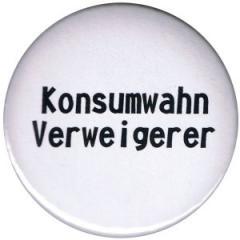 """Zum 37mm Magnet-Button """"Konsumwahn Verweigerer"""" für 2,44 € gehen."""