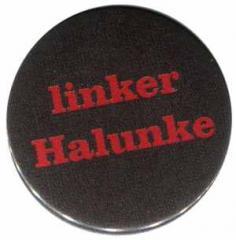 """Zum 37mm Magnet-Button """"linker Halunke"""" für 2,50 € gehen."""