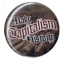 """Zum 37mm Magnet-Button """"Make Capitalism History"""" für 2,50 € gehen."""
