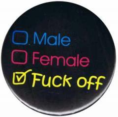 """Zum 37mm Magnet-Button """"Male Female Fuck off"""" für 2,44 € gehen."""