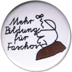 """Zum 37mm Magnet-Button """"Mehr Bildung für Faschos"""" für 2,50 € gehen."""