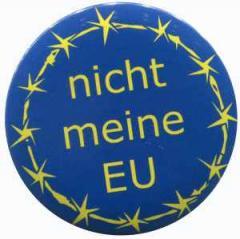 """Zum 37mm Magnet-Button """"nicht meine EU"""" für 2,50 € gehen."""