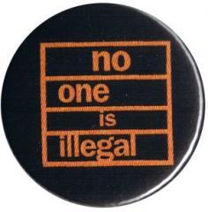 """Zum 37mm Magnet-Button """"No One Is Illegal (orange/schwarz)"""" für 2,50 € gehen."""