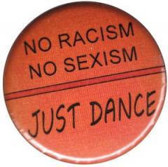 """Zum 37mm Magnet-Button """"No Racism no Sexism just Dance"""" für 2,50 € gehen."""
