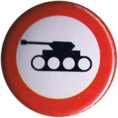 """Zum 37mm Magnet-Button """"Panzer verboten"""" für 2,50 € gehen."""