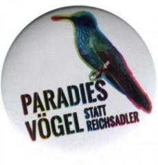 """Zum 37mm Magnet-Button """"Paradiesvögel statt Reichsadler"""" für 2,63 € gehen."""